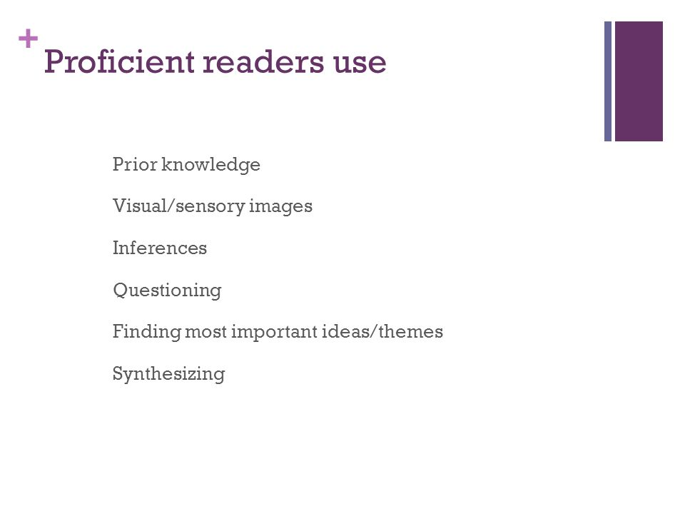 Proficient readers use