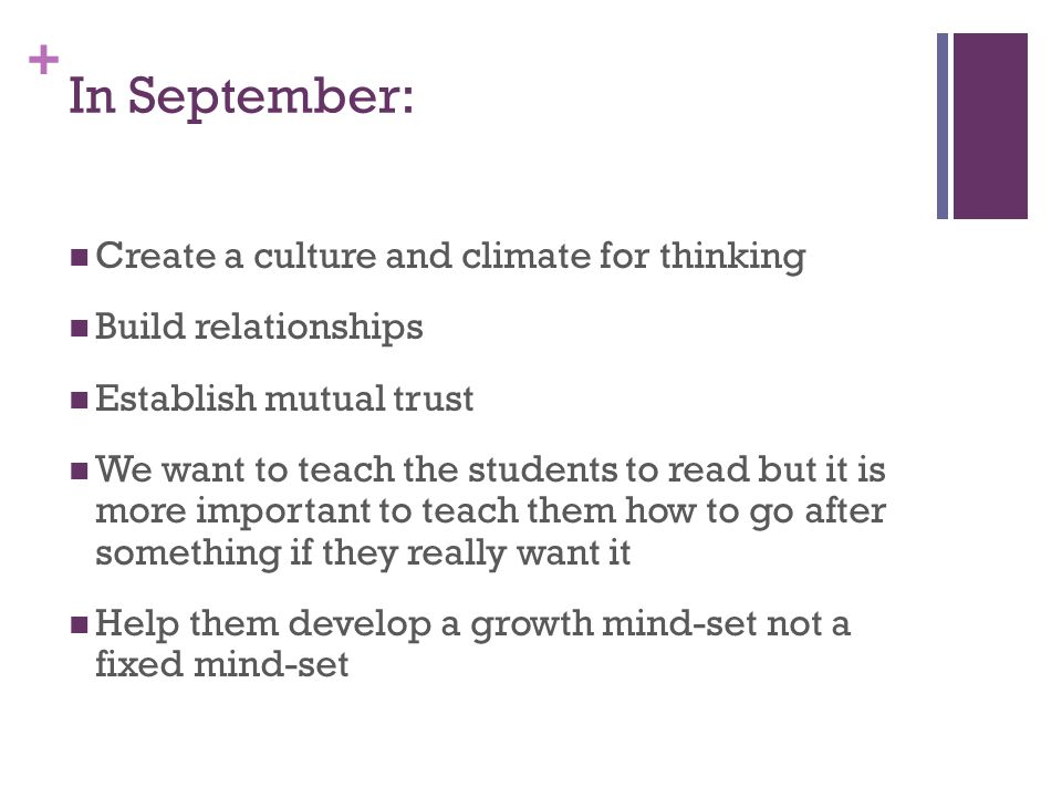 In September: Create a culture and climate for thinking