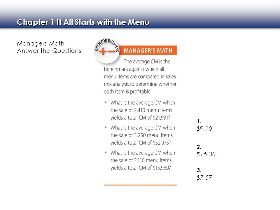 Managers Math Answer the Questions: 1. $ $ $7.57