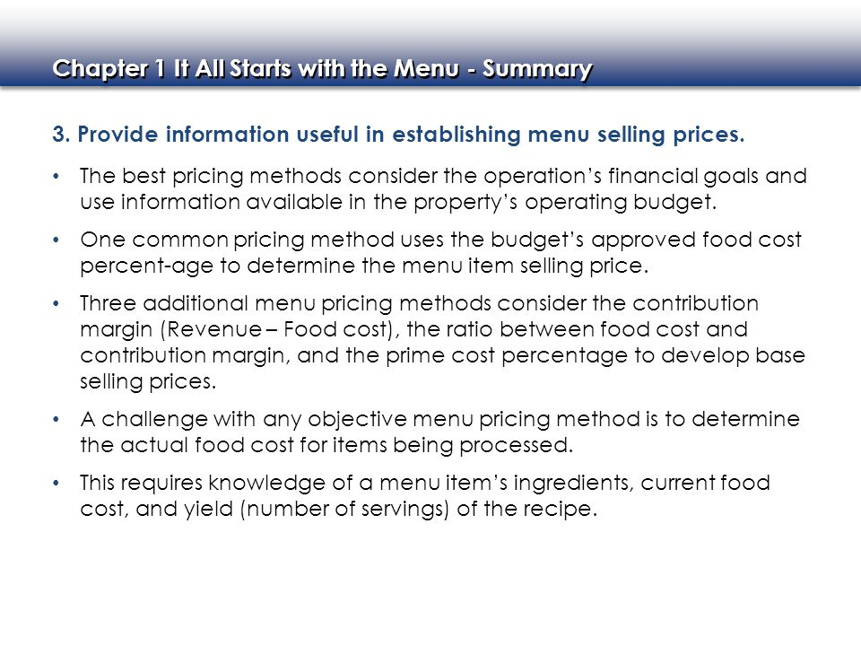 3. Provide information useful in establishing menu selling prices.