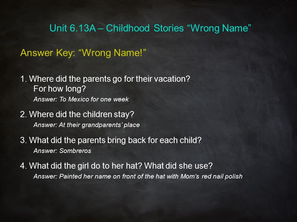 Unit 6.13A – Childhood Stories Wrong Name