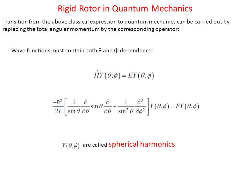 Rigid Rotor in Quantum Mechanics