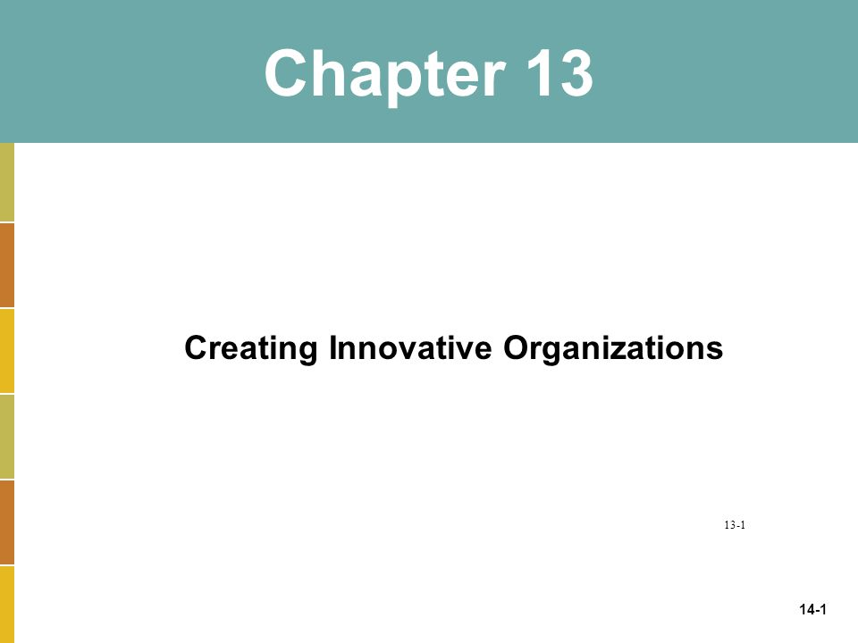 Creating Innovative Organizations