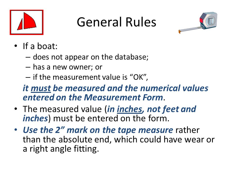 General Rules If a boat: