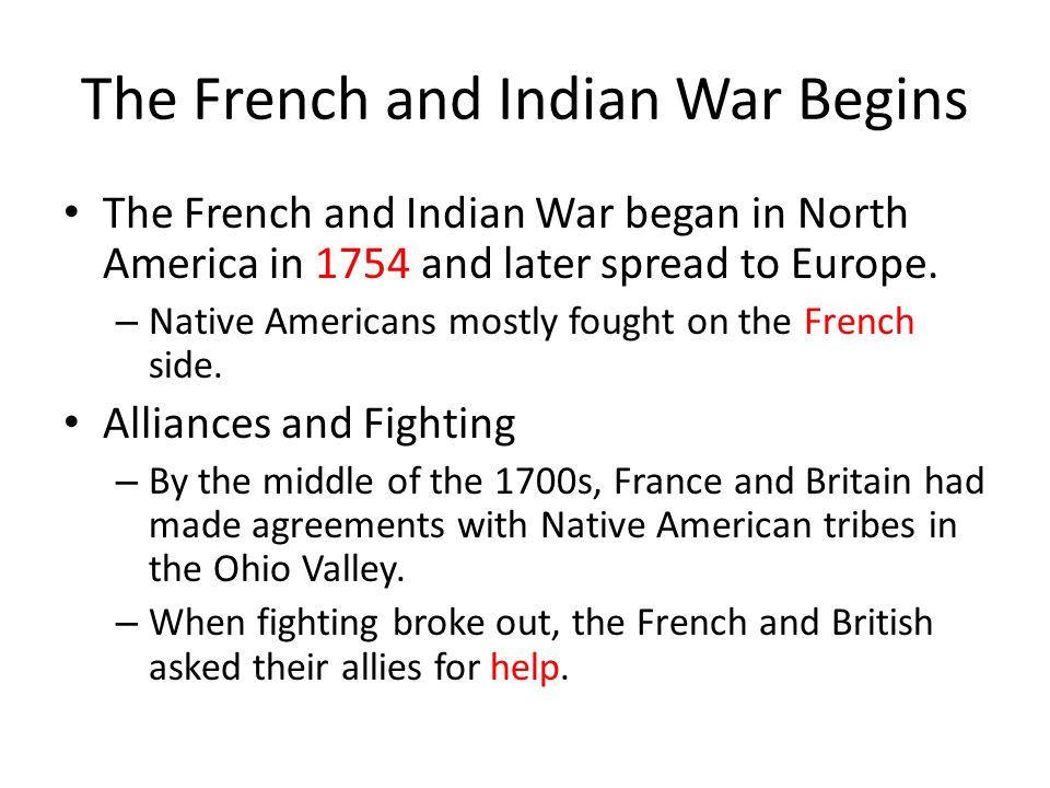 The French and Indian War Begins