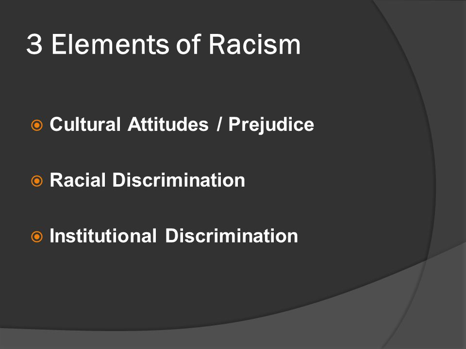 attitudes racism and culture The implicit association test (iat) measures the strength of associations between concepts  however, even if our attitudes and beliefs come from our culture,.