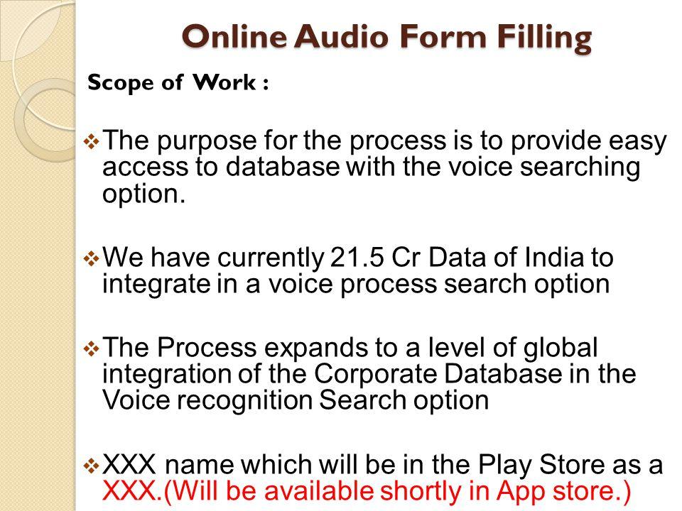 Online Audio Form Filling