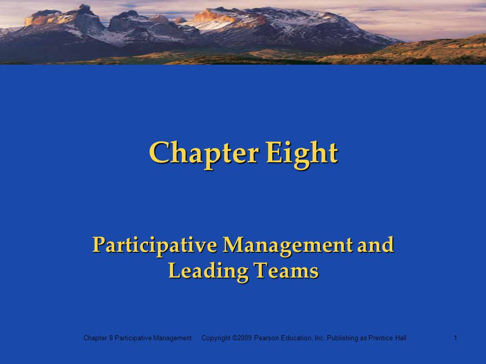 Participative Management and Leading Teams