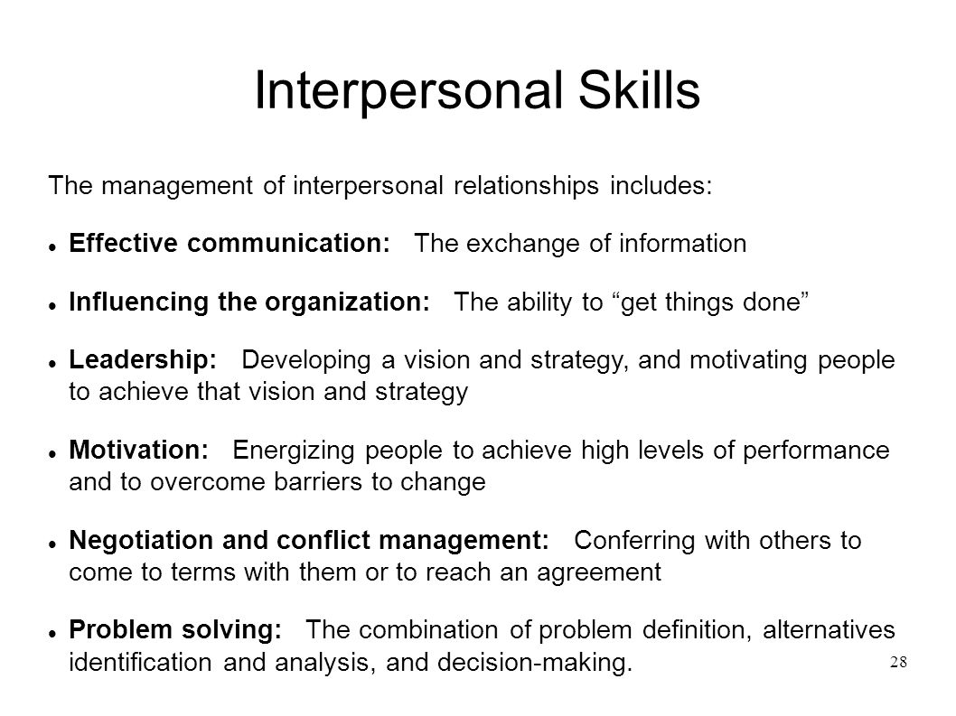 interpersonal skills for effective management Having good people skills means maximizing effective and productive human interaction to everyone's benefit, says lynn taylor, a national workplace.