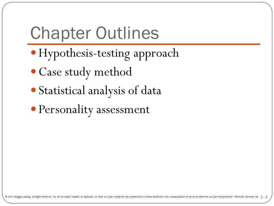 Chapter Outlines Hypothesis-testing approach Case study method