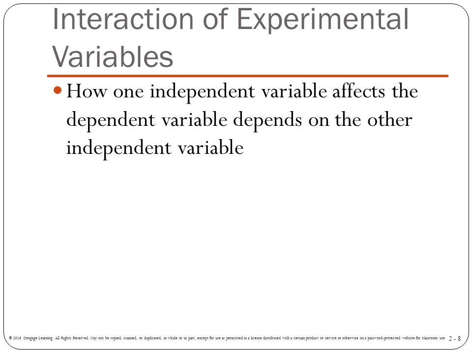 Interaction of Experimental Variables