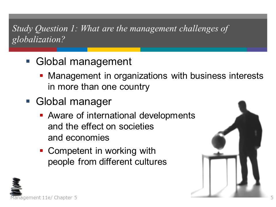 analysis of challenges in international management And systematic analysis of global supply chain management, particularly in terms of micro and  challenges to business management  international business is .