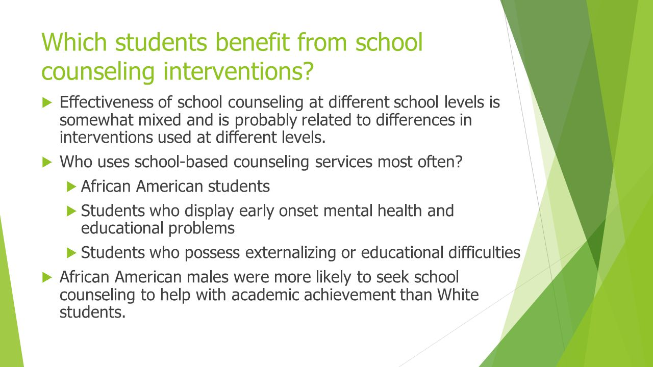 Which students benefit from school counseling interventions