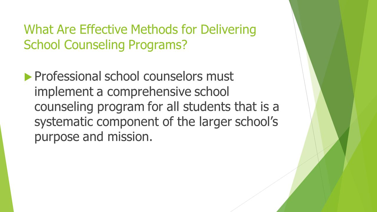 What Are Effective Methods for Delivering School Counseling Programs