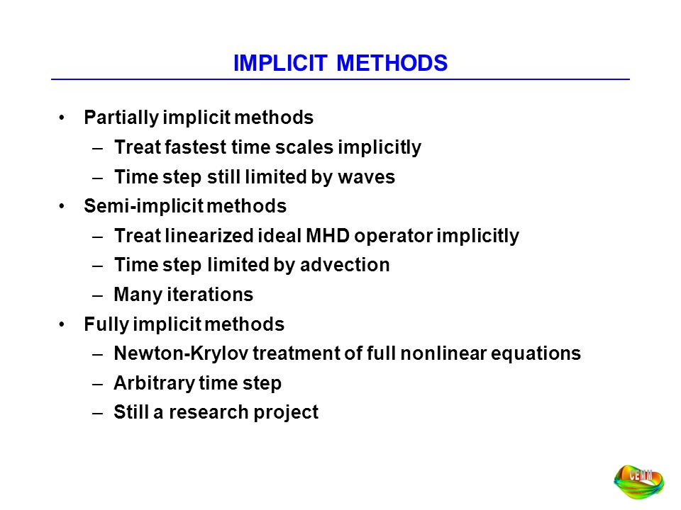 IMPLICIT METHODS Partially implicit methods