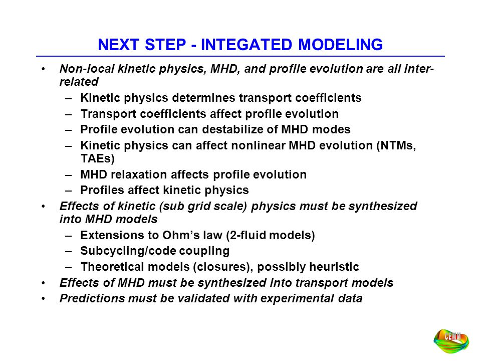 NEXT STEP - INTEGATED MODELING