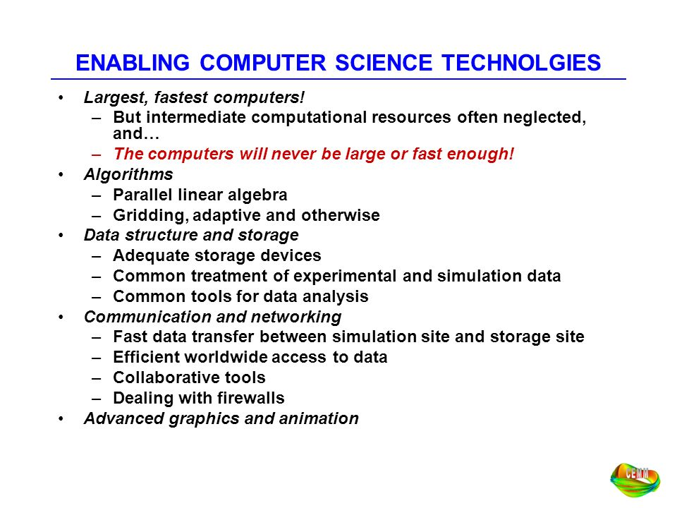 ENABLING COMPUTER SCIENCE TECHNOLGIES
