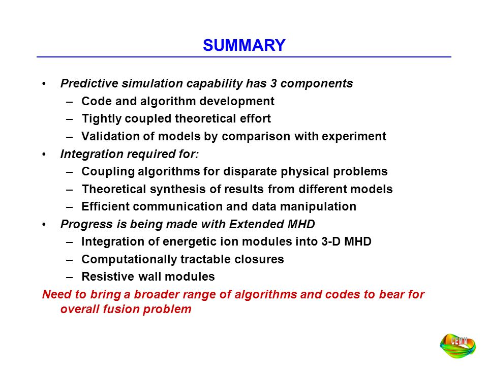 SUMMARY Predictive simulation capability has 3 components