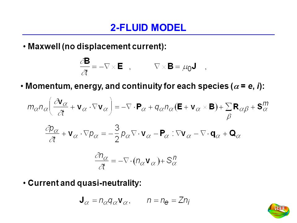 2-FLUID MODEL Maxwell (no displacement current):