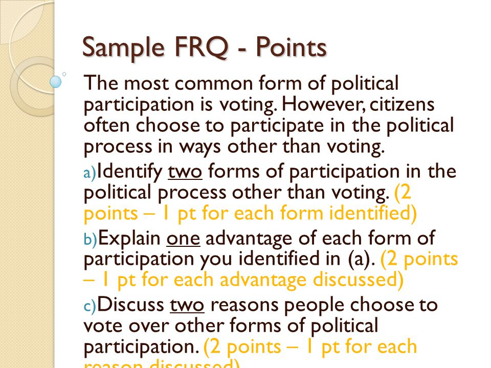 Quiz The most common form of political participation is voting ...