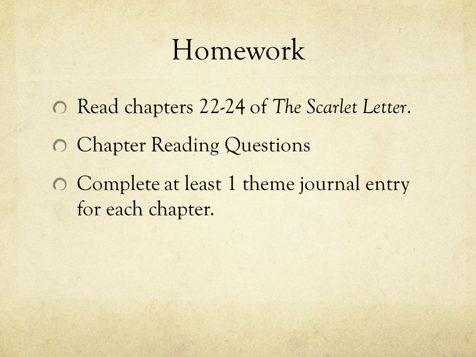 the scarlet letter journal entries essay Summer assignment ii: read the scarlet letter by nathaniel hawthorne as ap  students studying  journal entry 4: chapters 5-6 what is the effect of the scarlet  letter upon hester describe pearl's  in this essay as with all sections of your.