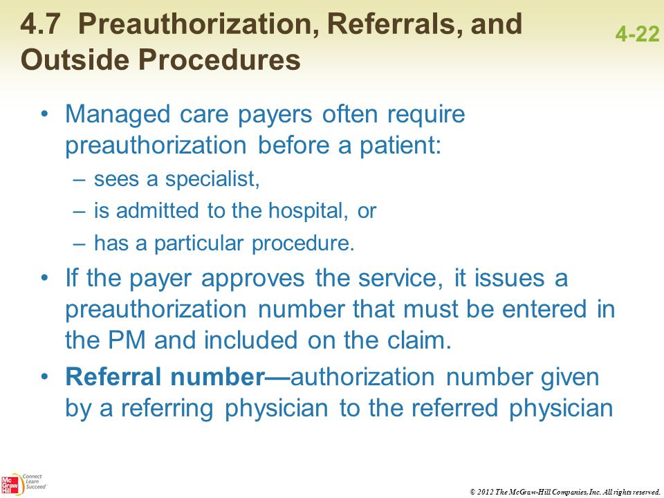 4.7 Preauthorization, Referrals, and Outside Procedures