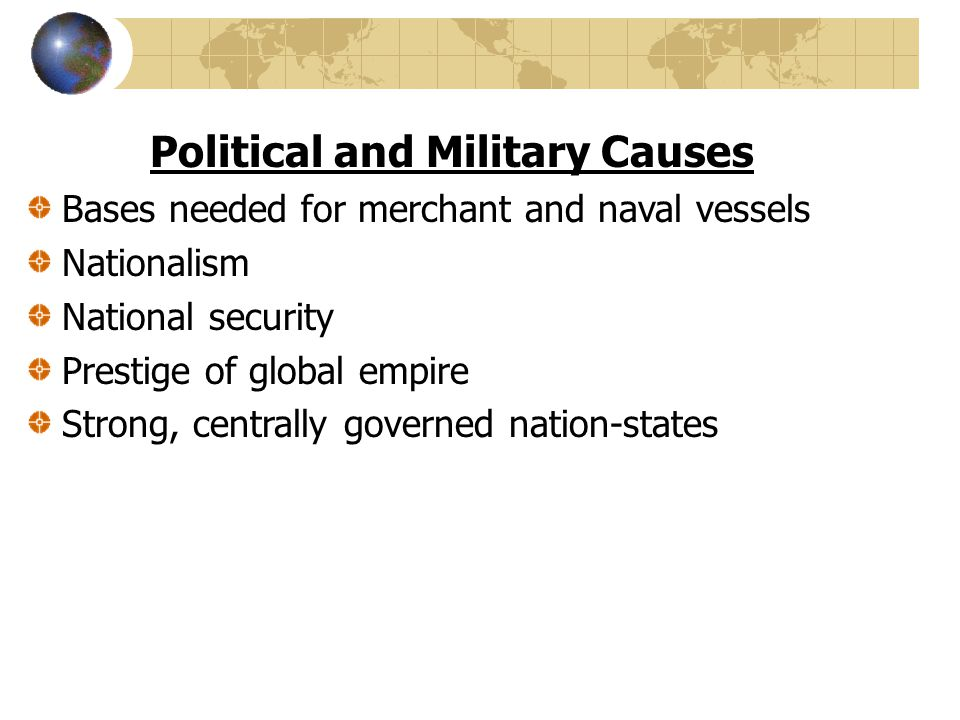 Political and Military Causes