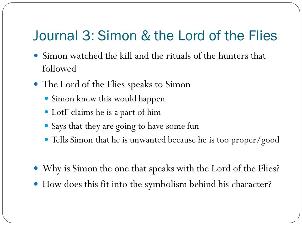 lord of the flies chapters ppt video online  journal 3 simon the lord of the flies