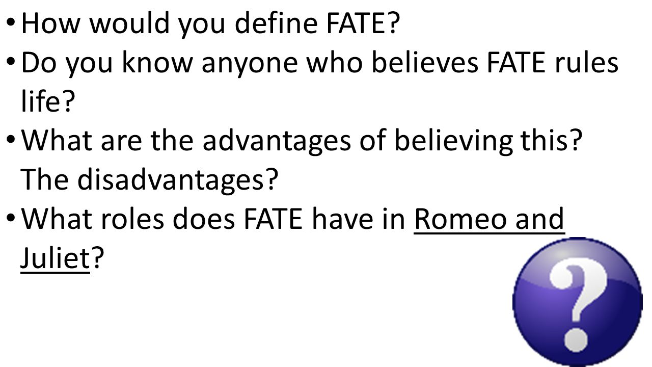 week of eighth grade ppt  how would you define fate