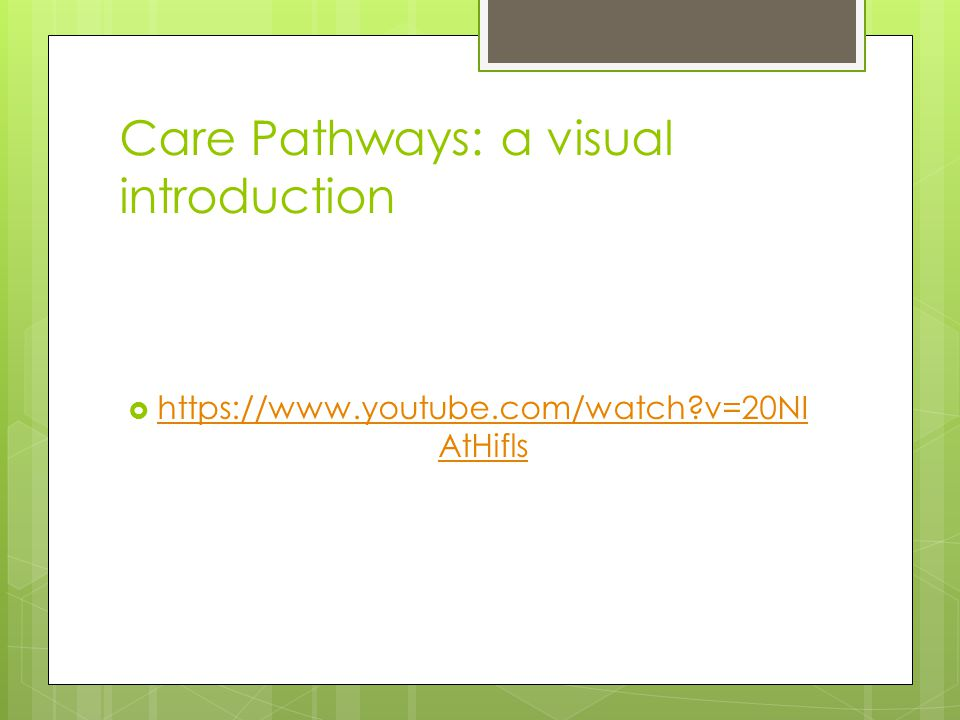 Care Pathways: a visual introduction