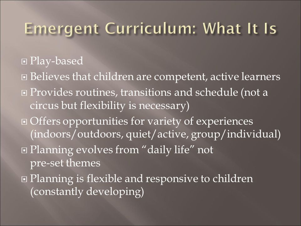 Emergent Curriculum: What It Is