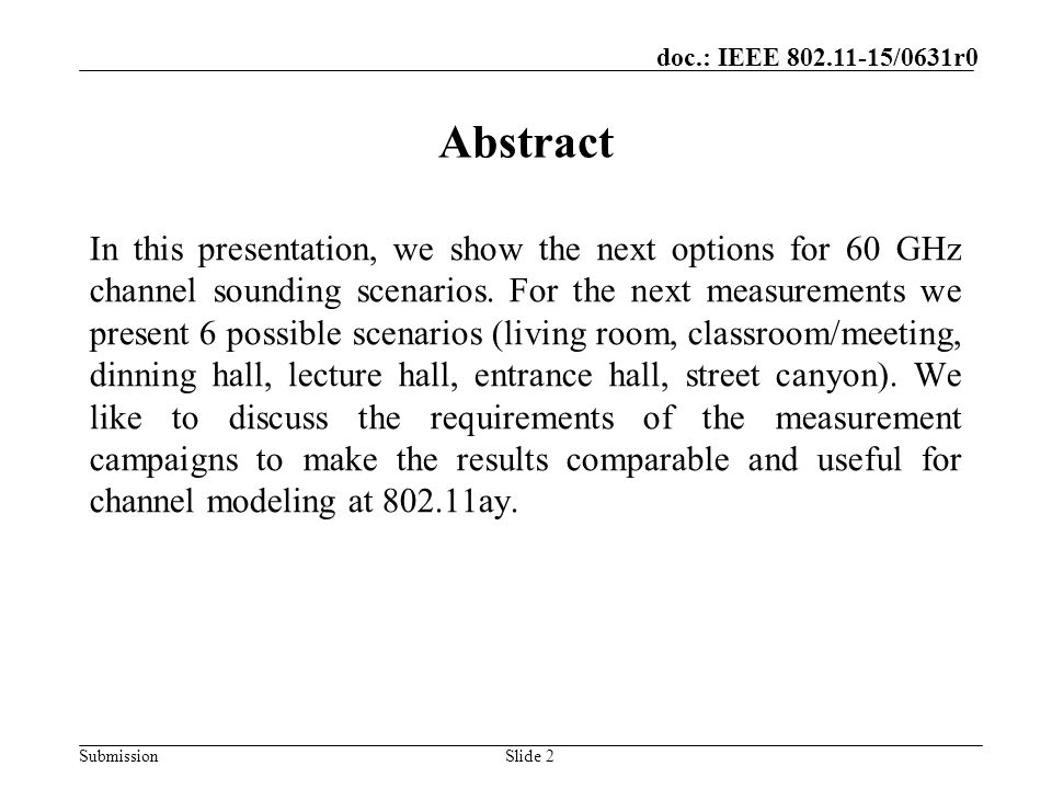 October 2014 doc.: IEEE yy/xxxxr0. Abstract.