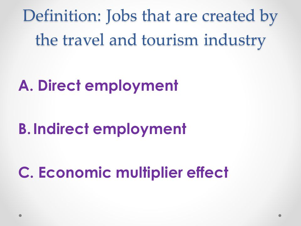 economic and employment opportunities of tourism Tourism we provide advice to  sector in order to increase tourism's contribution to the new zealand economy and regions around  of business innovation and.