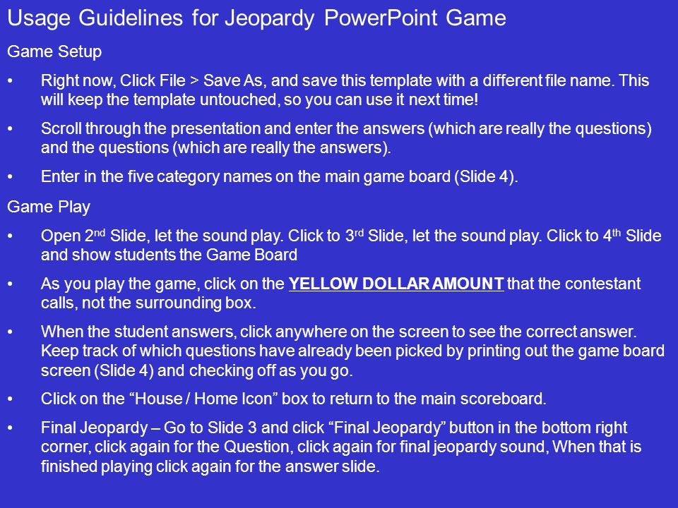 usage guidelines for jeopardy powerpoint game ppt video online download. Black Bedroom Furniture Sets. Home Design Ideas