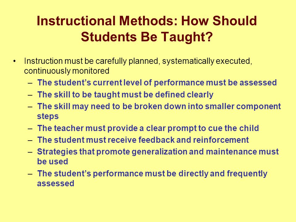 Instructional Methods: How Should Students Be Taught