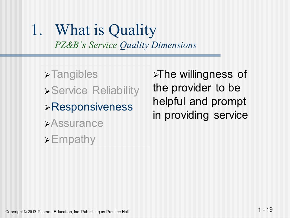 responsiveness in service quality Order, empathy first, assurance second, tangibles third, responsiveness fourth  and  customers 'expectations on all the dimensions of service quality ie.