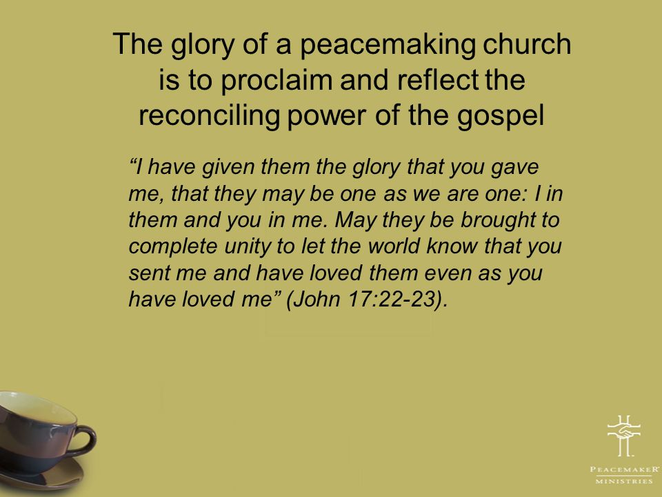The glory of a peacemaking church