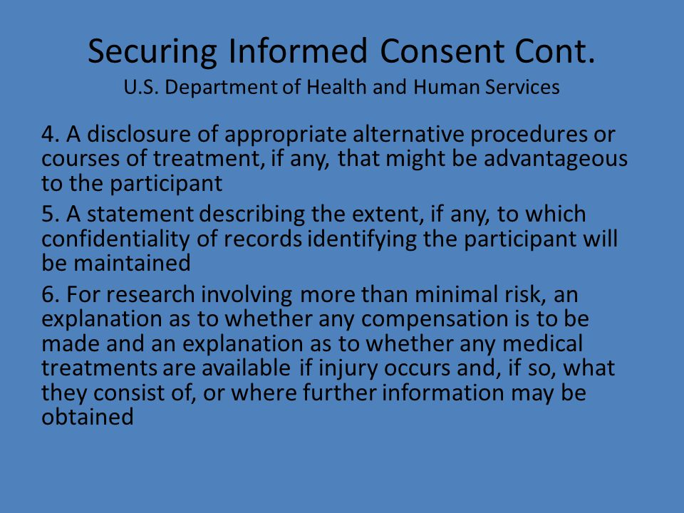 Securing Informed Consent Cont. U. S