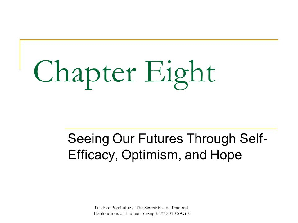 seeing our futures through self efficacy optimism and hope ppt