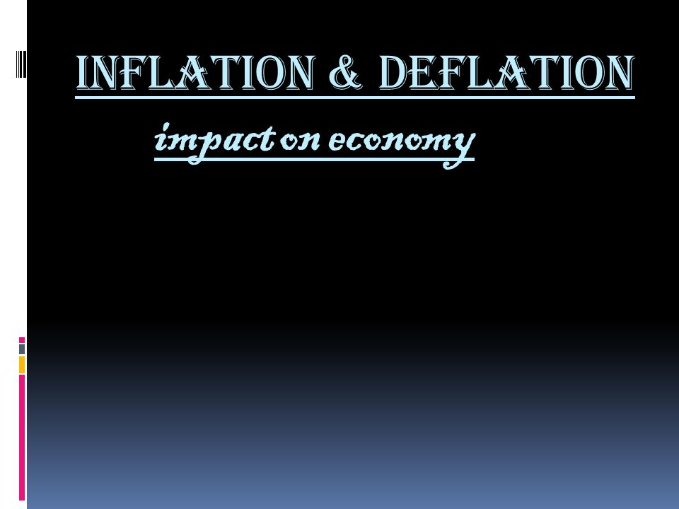 impact of inflation Inflation reduces the value of in this sense it is the opposite of the more usual scenario of inflation, whose effect is to tax currency.