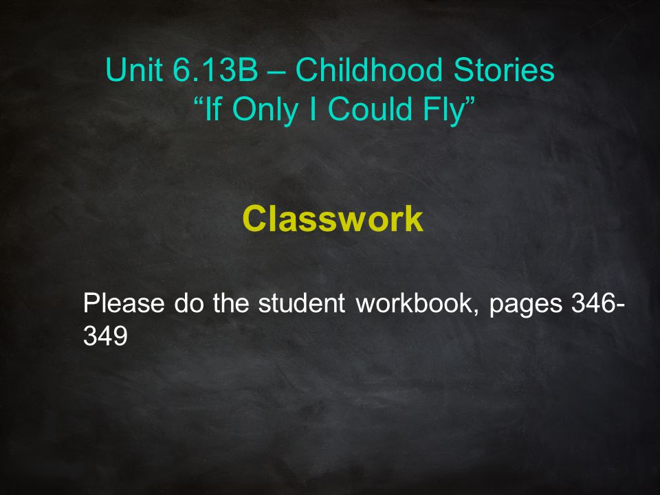 Unit 6.13B – Childhood Stories