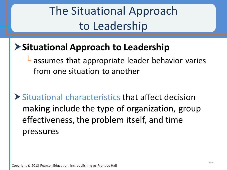 The Situational Approach to Leadership