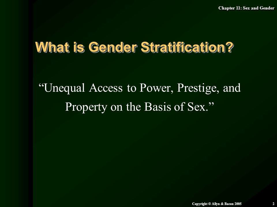 Unequal Access to Power, Prestige, and Property on the Basis of Sex.