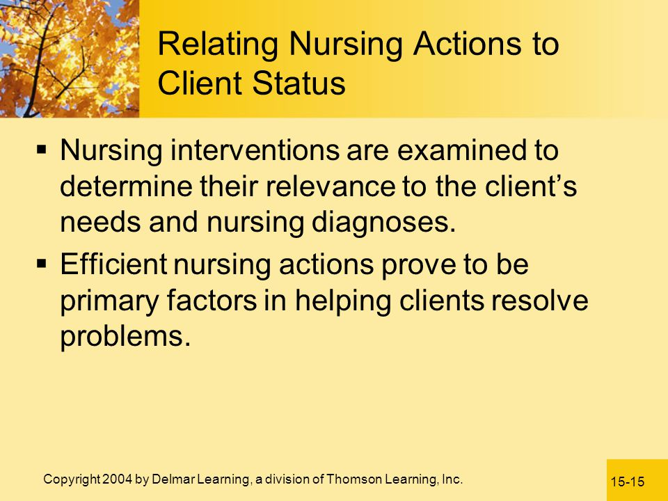 Relating Nursing Actions to Client Status