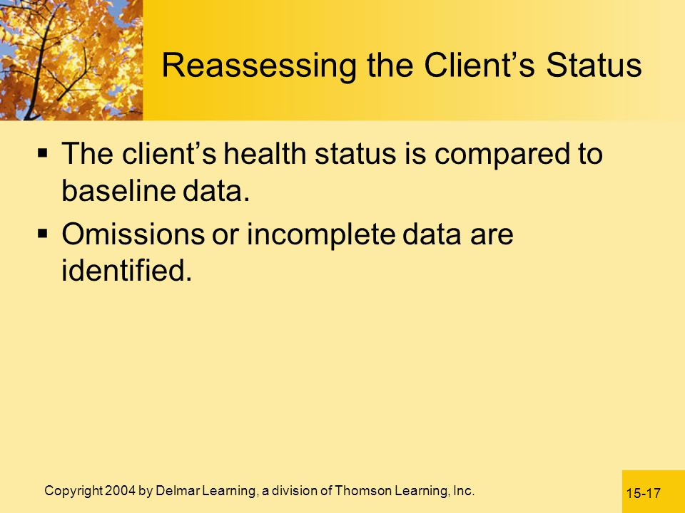 Reassessing the Client's Status