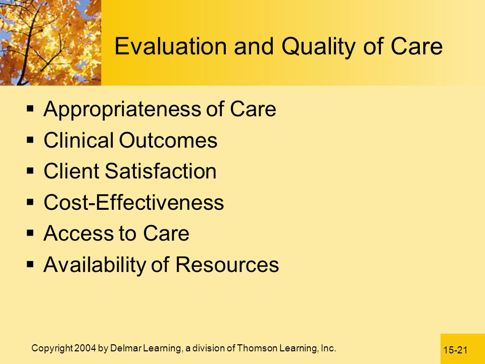 Evaluation and Quality of Care