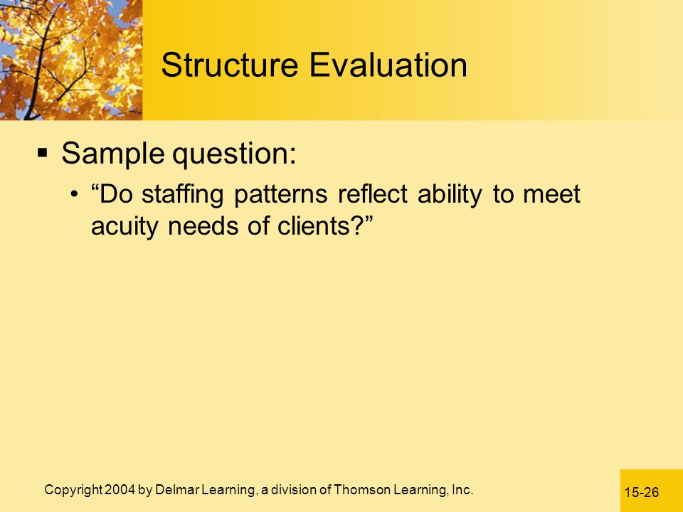Structure Evaluation Sample question: