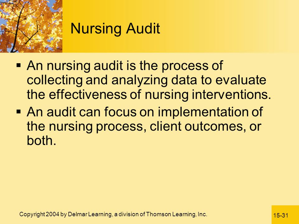 Nursing Audit An nursing audit is the process of collecting and analyzing data to evaluate the effectiveness of nursing interventions.