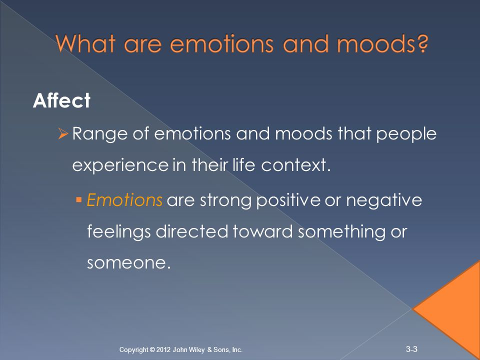 What are emotions and moods