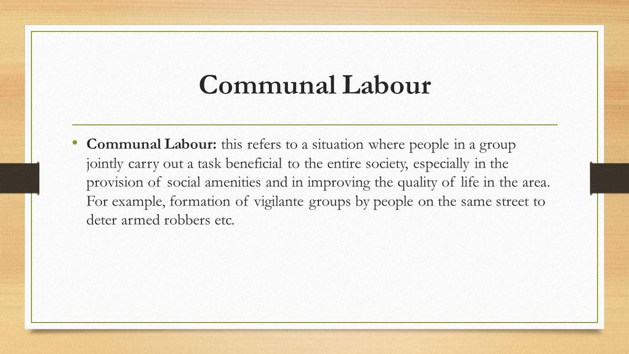 Communal Labour
